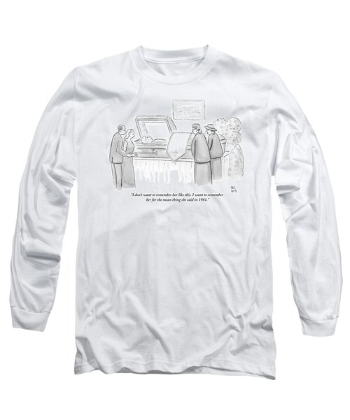 One Mourning Woman At A Funeral Comments Long Sleeve T-Shirt