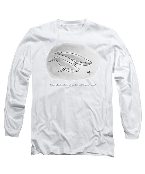 One Whale Says To Another Long Sleeve T-Shirt
