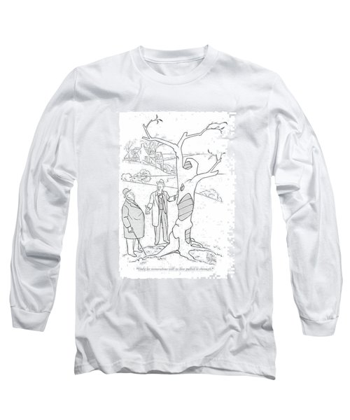 Only Its Tremendous Will To Live Pulled Long Sleeve T-Shirt