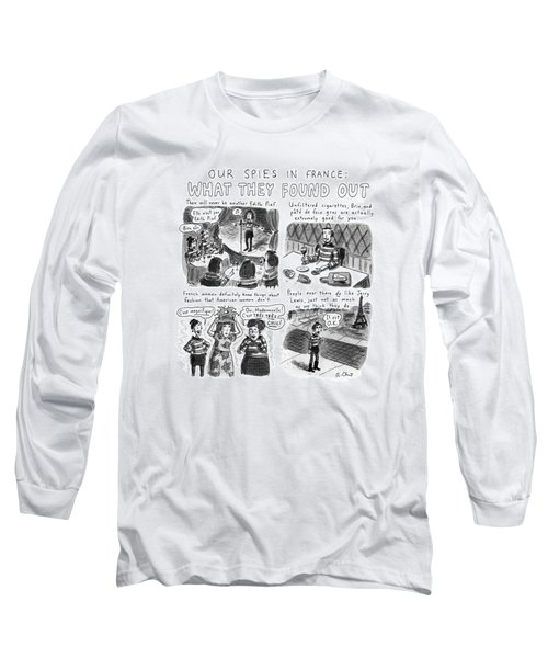 Our Spies In France:  What They Found Long Sleeve T-Shirt