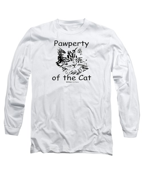 Pawperty Of The Cat Long Sleeve T-Shirt