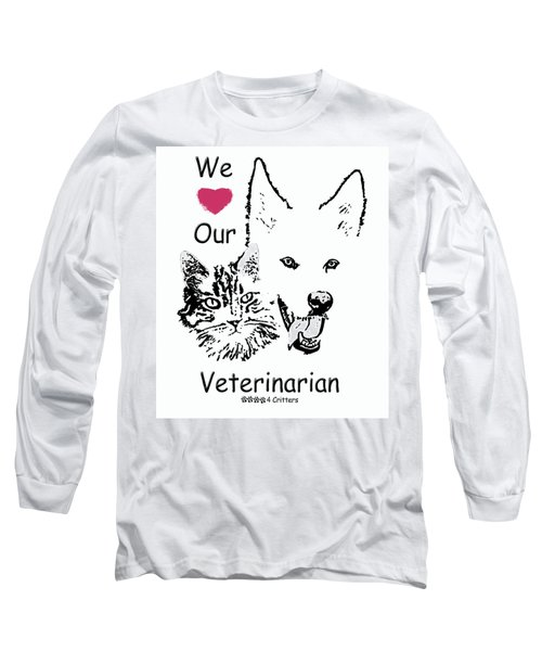 Paws4critters Love Veterinarian Long Sleeve T-Shirt