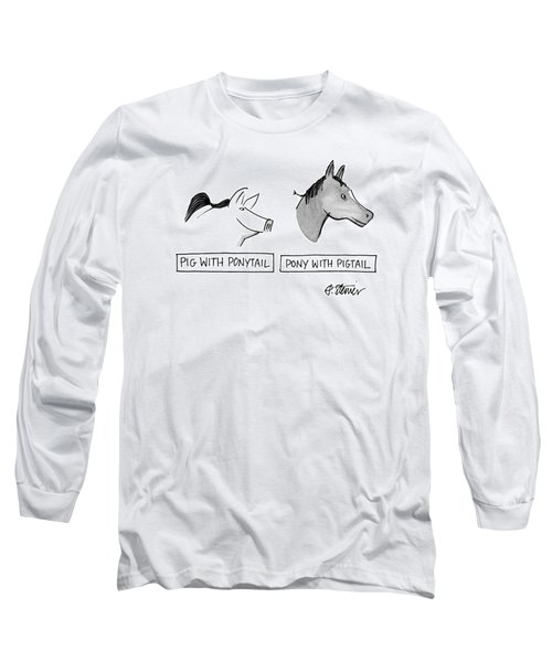 Pig With Ponytail Pony With Pigtail: Title Long Sleeve T-Shirt