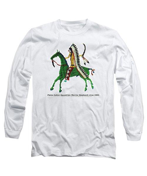 Long Sleeve T-Shirt featuring the digital art Plains Indians Equestrian Warrior Circa 1850 by Peter Gumaer Ogden