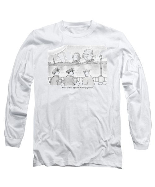 Police Officers Look Across The River As Aliens Long Sleeve T-Shirt