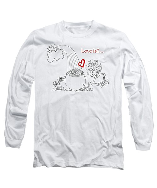 Pot Of Gold Valentines  Long Sleeve T-Shirt