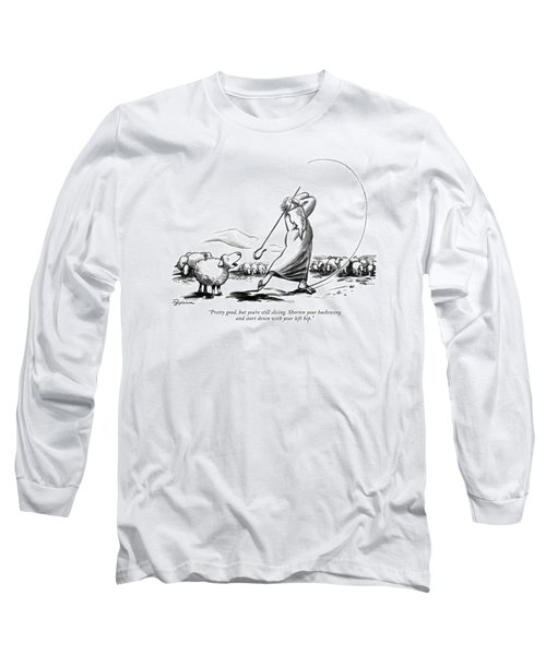 Pretty Good Long Sleeve T-Shirt