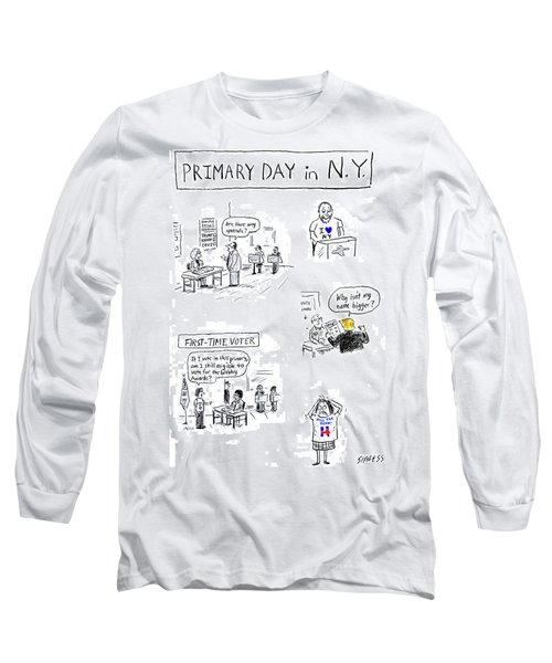 Primary Day In New York Long Sleeve T-Shirt