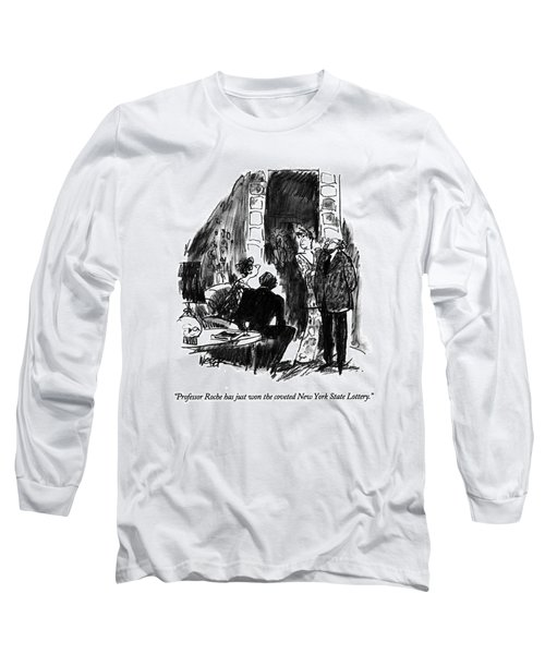 Professor Roche Has Just Won The Coveted New York Long Sleeve T-Shirt