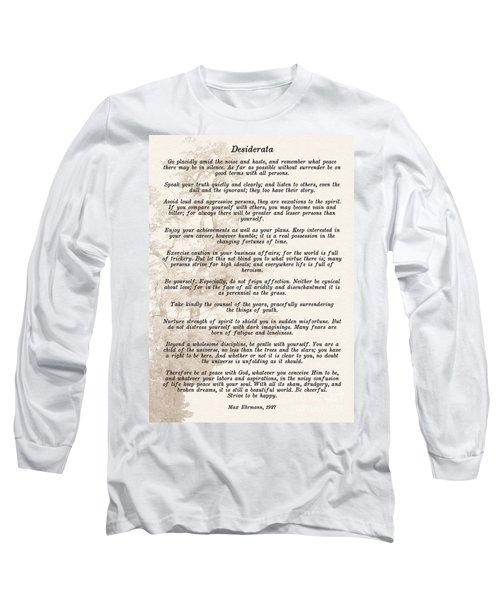 Prose Poem Desiderata By Max Ehrmann  Long Sleeve T-Shirt