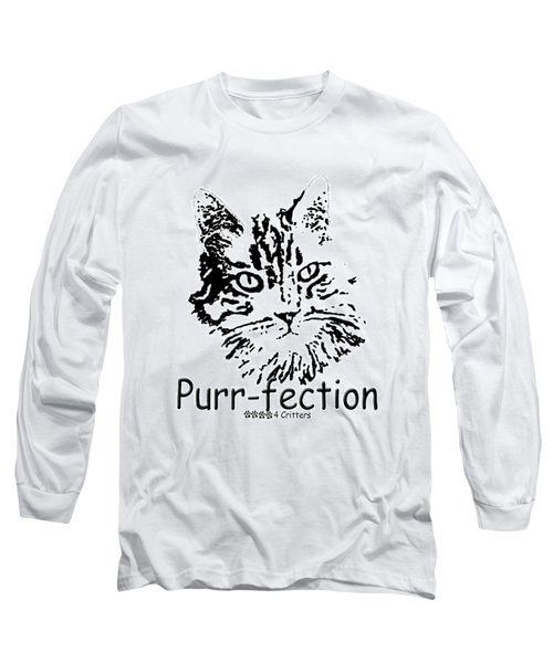 Purr-fection Long Sleeve T-Shirt