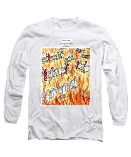 Recycling In Hell Unbent Paper Clips Long Sleeve T-Shirt