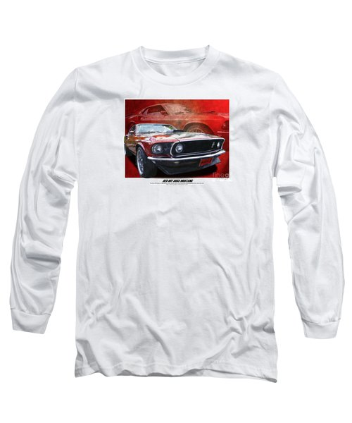 Boss Mustang Long Sleeve T-Shirt by Kenneth De Tore