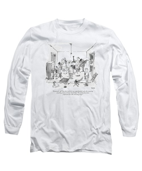 Rehearsal's Off! Our ?rst Violinist Long Sleeve T-Shirt