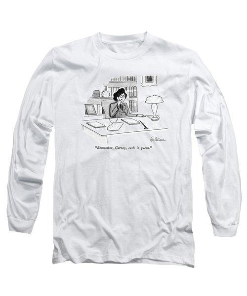 Remember, Garvey, Cash Is Queen Long Sleeve T-Shirt