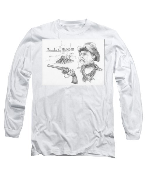 Remember The Maine Long Sleeve T-Shirt by Scott and Dixie Wiley