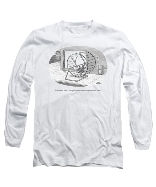 Remind Me, What's The Difference Long Sleeve T-Shirt