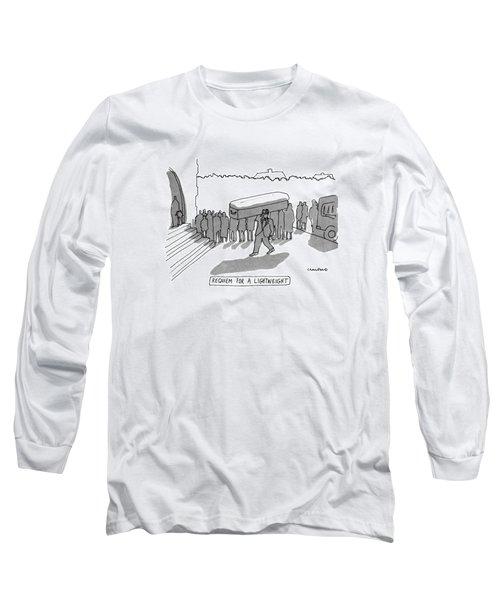 Requiem For A Lightweight Long Sleeve T-Shirt