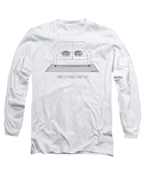 Robot Cat Passes Turing Test Long Sleeve T-Shirt