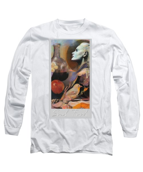 Soul Food - With Title And Light Border Long Sleeve T-Shirt by Brooks Garten Hauschild