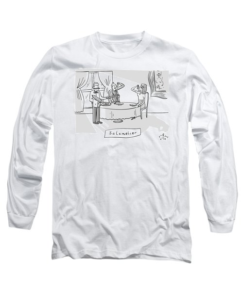Salamlier -- A Waiter Slices Salami For Two Long Sleeve T-Shirt