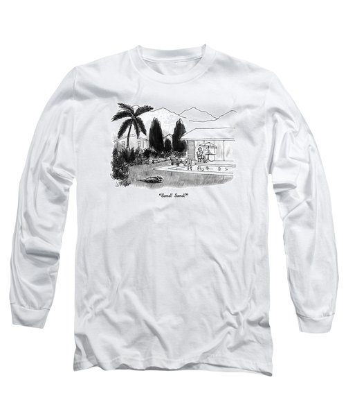 Sand!  Sand! Long Sleeve T-Shirt