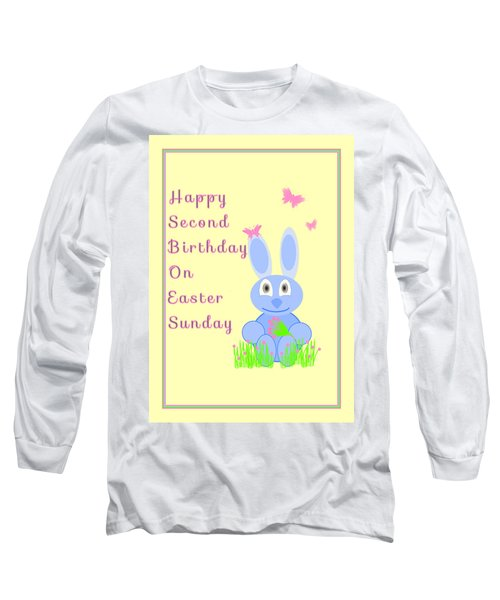 Long Sleeve T-Shirt featuring the mixed media Second Birthday On Easter by Rosalie Scanlon