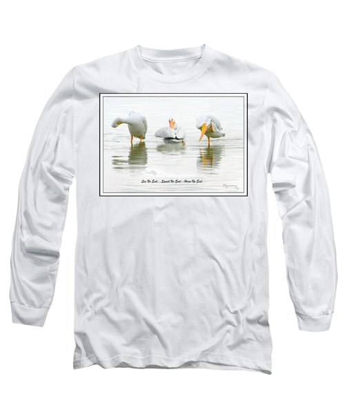 Long Sleeve T-Shirt featuring the photograph See No Evil...speak No Evil... Hear No Evil by Mariarosa Rockefeller