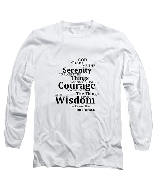 Serenity Prayer 6 - Simple Black And White Long Sleeve T-Shirt