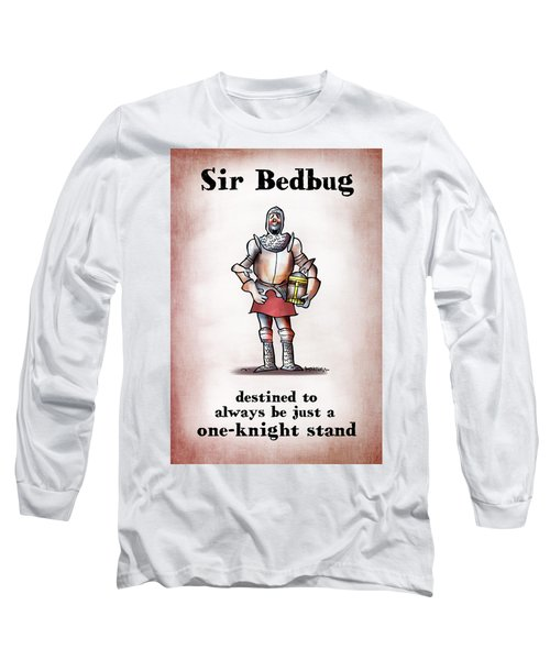Sir Bedbug Long Sleeve T-Shirt