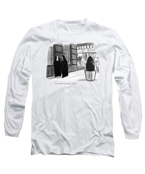 Sister Theresa Long Sleeve T-Shirt