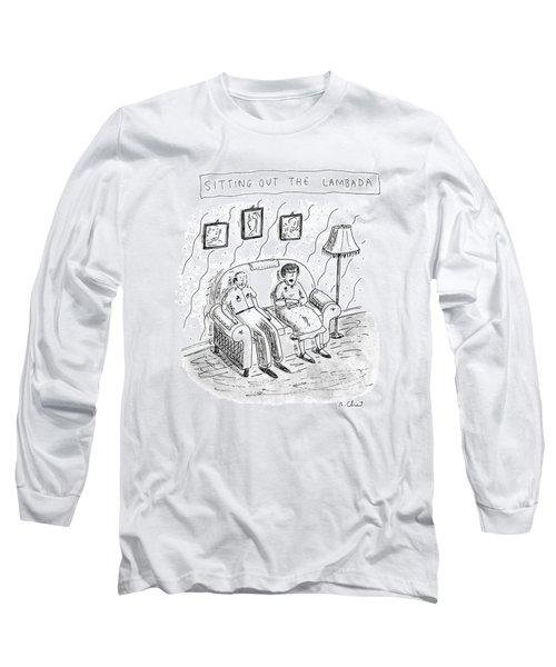 Sitting Out The Lambada Long Sleeve T-Shirt