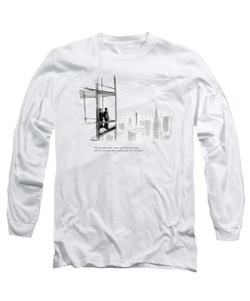 Six Months From Now Long Sleeve T-Shirt