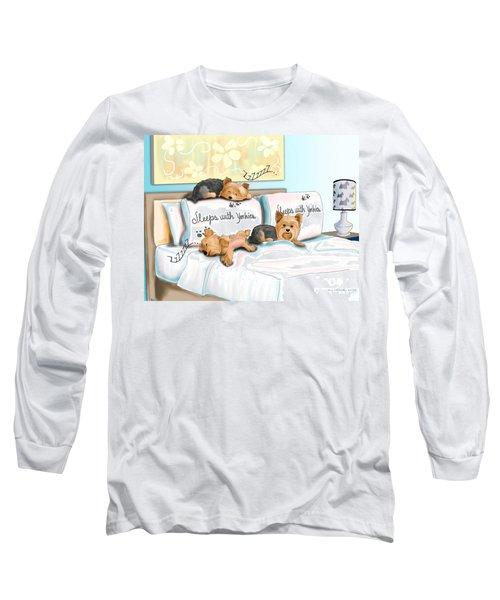 Sleeps With Yorkies Long Sleeve T-Shirt by Catia Cho