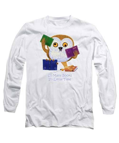 Long Sleeve T-Shirt featuring the painting So Many Books So Little Time by Leena Pekkalainen
