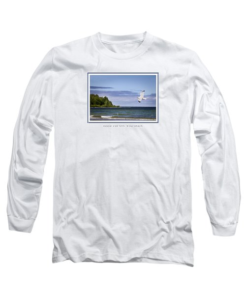 Soaring Over Door County Long Sleeve T-Shirt by Barbara Smith