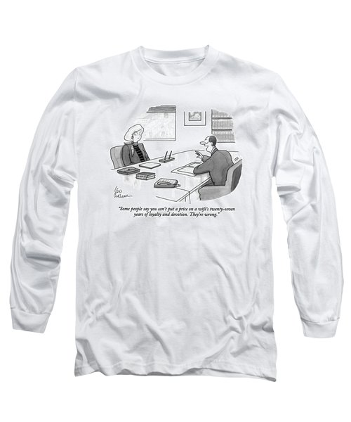 Some People Say You Can't Put A Price On A Wife's Long Sleeve T-Shirt