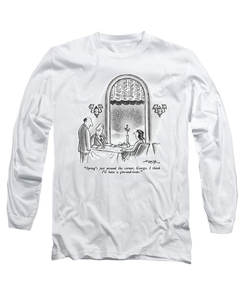 Spring's Just Around The Corner Long Sleeve T-Shirt