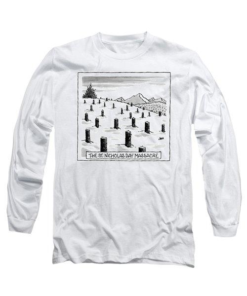 'st. Nicholas Day Massacre' Long Sleeve T-Shirt