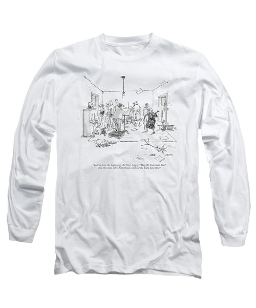 Take It From The Beginning. Act One. 'gypsy.' Long Sleeve T-Shirt
