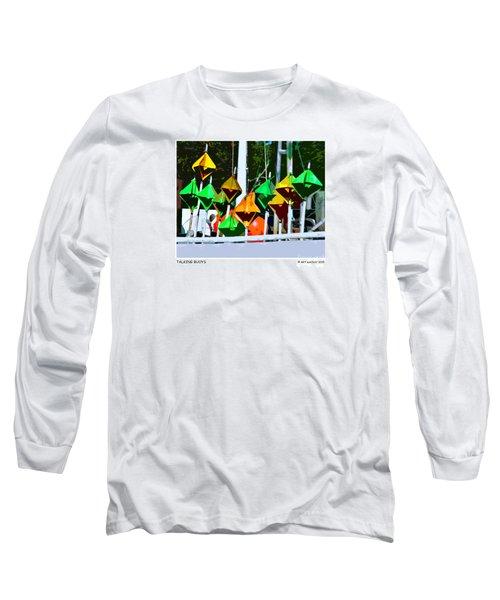 Talking Buoys Long Sleeve T-Shirt