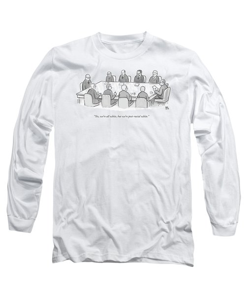 Ten White Men In Suits Sit Around A Conference Long Sleeve T-Shirt