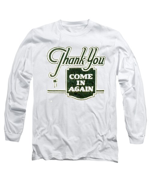 Long Sleeve T-Shirt featuring the digital art Thank You-come In Again by Cathy Anderson