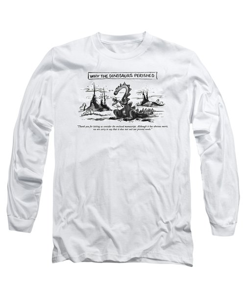 Thank You For Letting Us Consider The Enclosed Long Sleeve T-Shirt