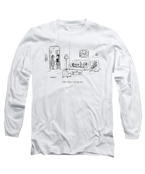 That's Roger's Therapy Dog Long Sleeve T-Shirt