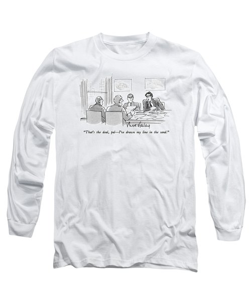 That's The Deal Long Sleeve T-Shirt