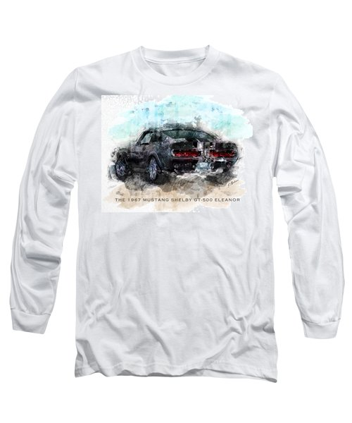 The 1967 Shelby Gt-500 Eleanor Long Sleeve T-Shirt