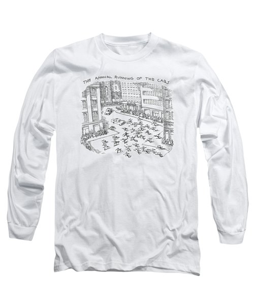 The Annual Running Of The Cabs Long Sleeve T-Shirt