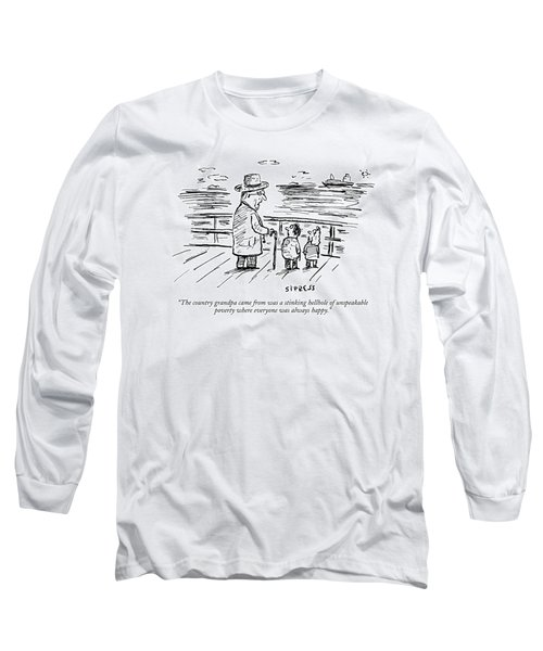 The Country Grandpa Came From Was A Stinking Long Sleeve T-Shirt