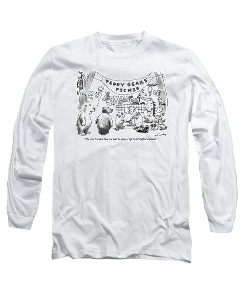 The Courts Ruled That We Had To Open It Up To All Long Sleeve T-Shirt